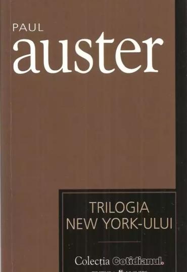 Paul Auster - Trilogia New-Yorkului