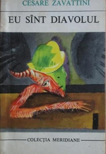Cesare Zavattini - Eu sunt diavolul