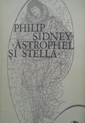 Philip Sidney - Astrophel si Stella