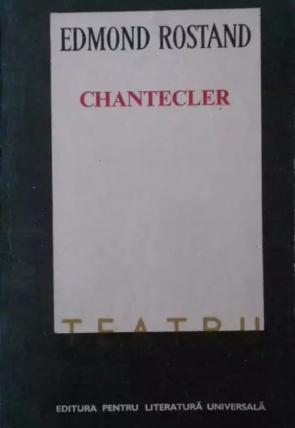 Rostand - Chantecler