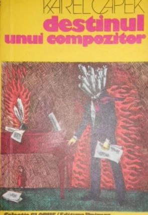 Karel Capek - Destinul unui compozitor