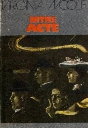 Woolf Intre acte